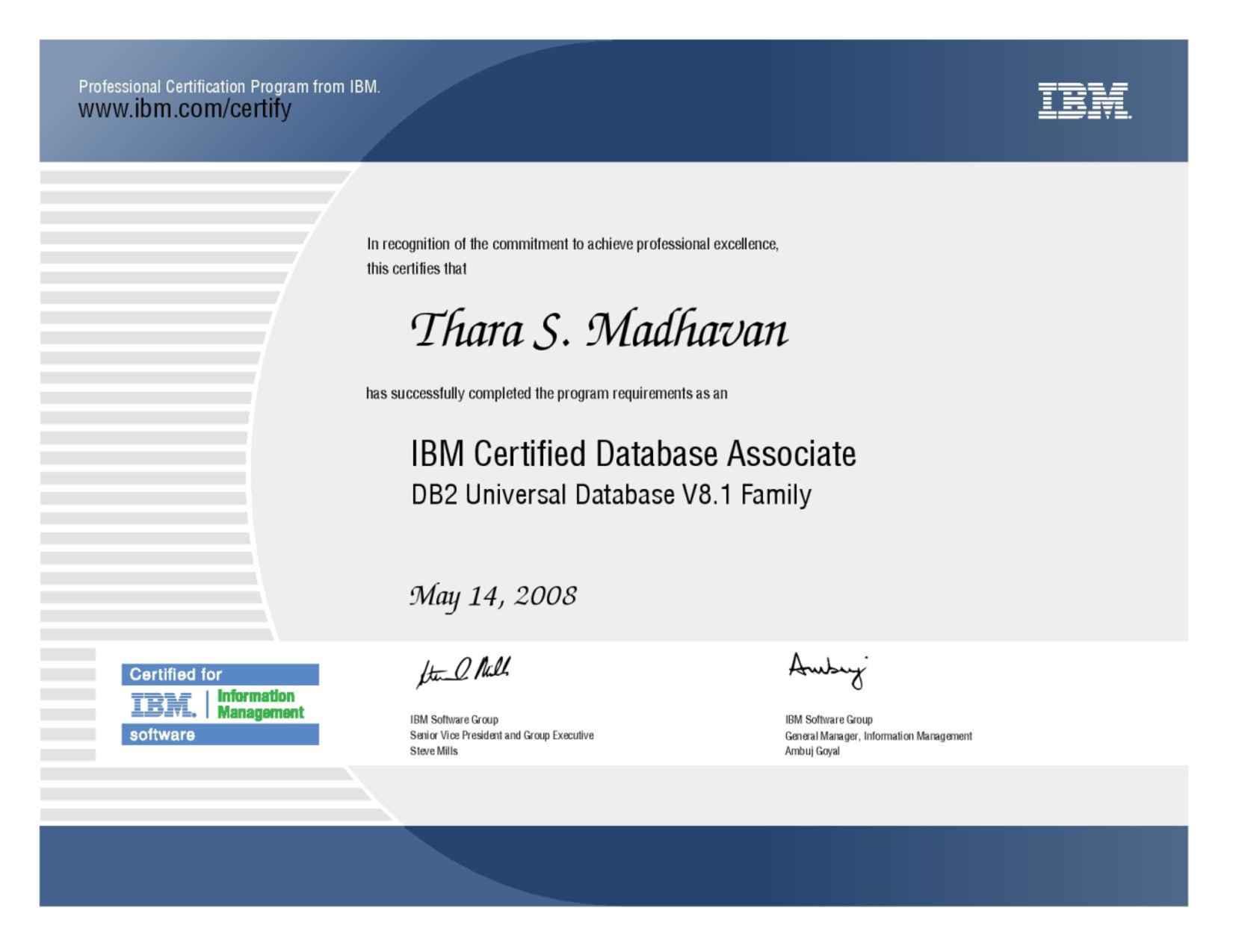 Thara madhavan bayt ibm certified database associate db2 universal database v81 certificate xflitez Gallery