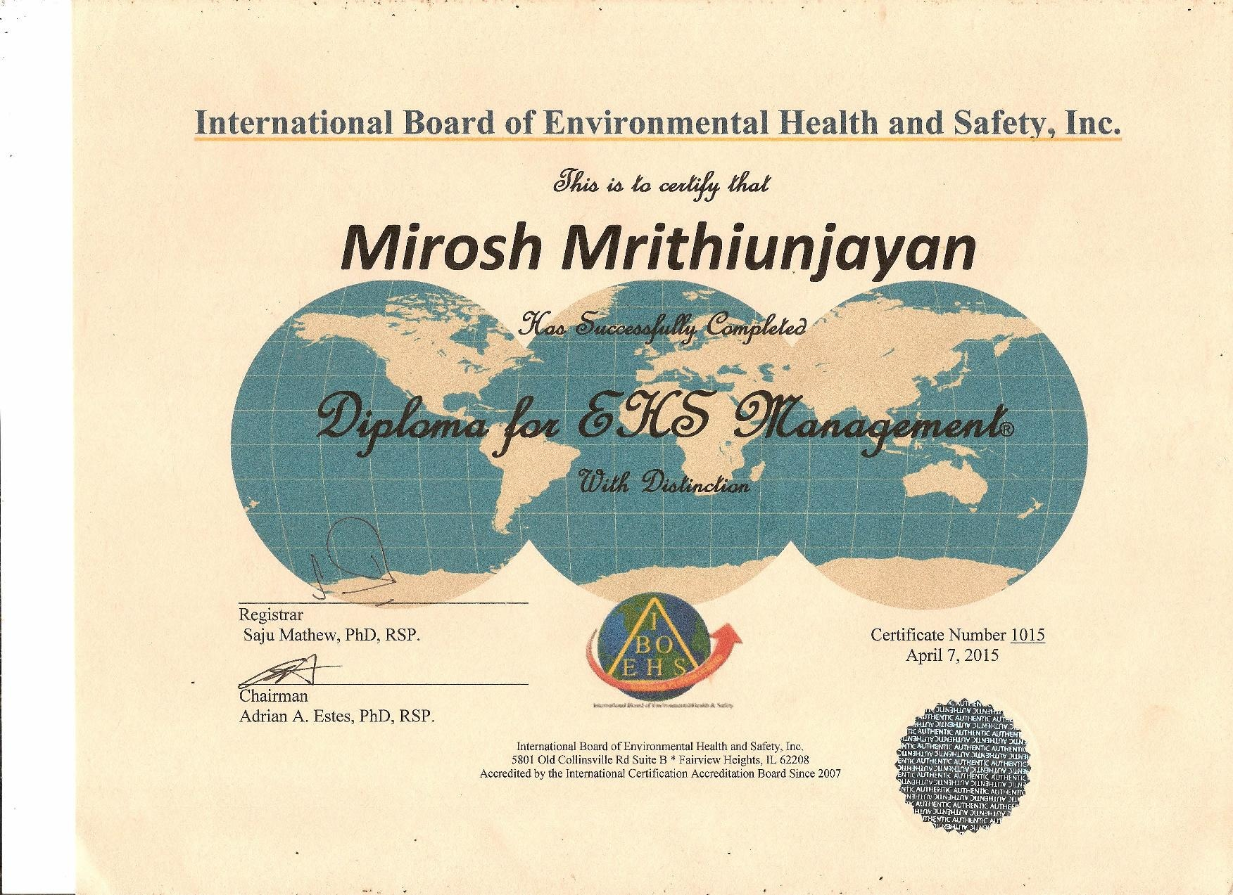 Mirosh mrithiunjayan bayt iboehs diploma in environment health and safety certificate xflitez Gallery